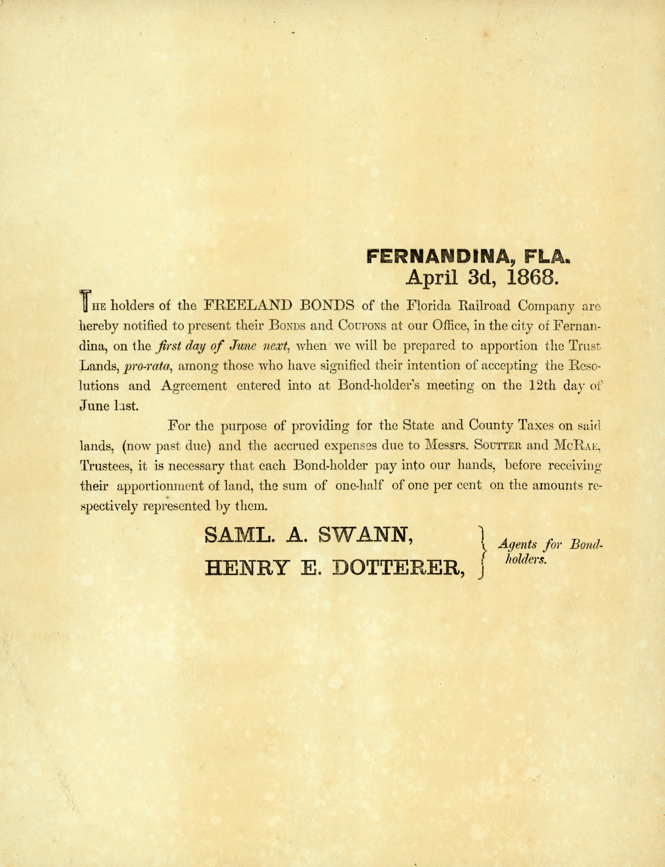Circulars ... agent for bondholders, Samuel A. Swann.