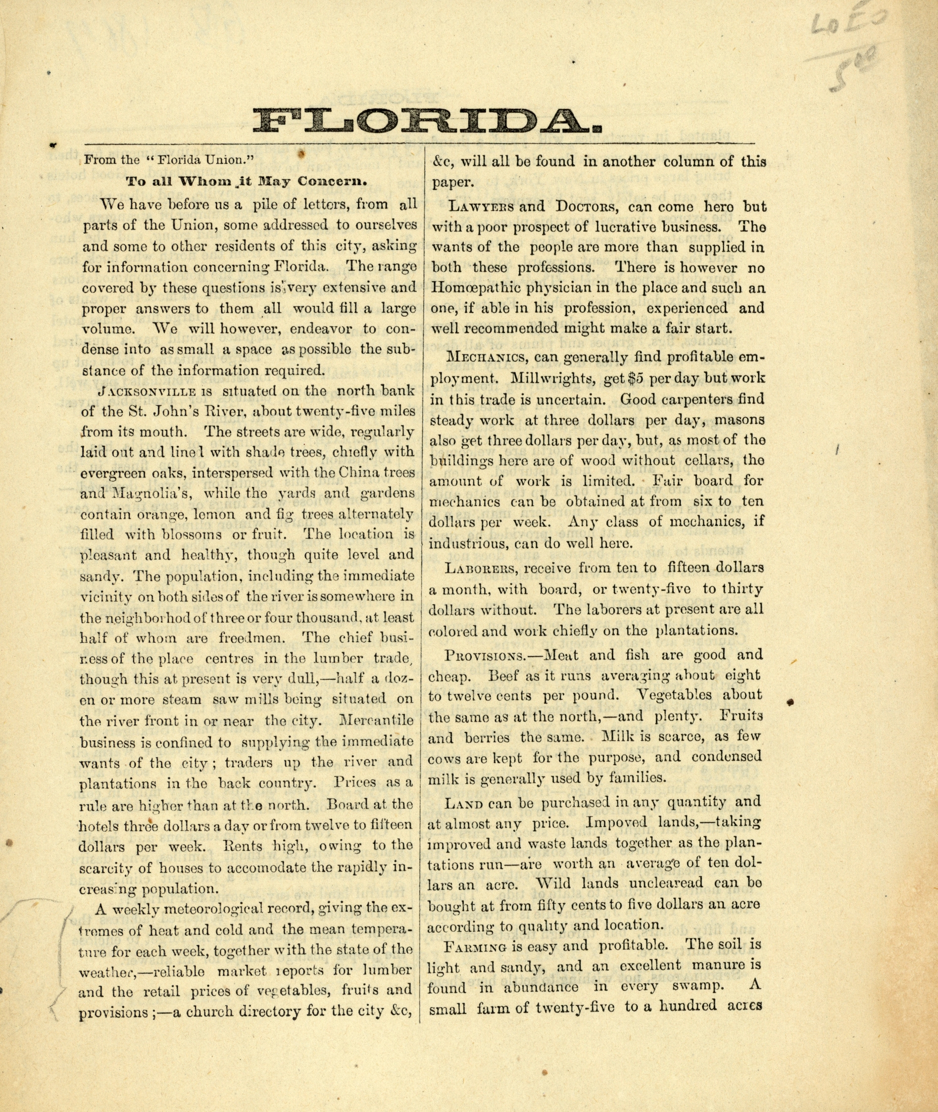 The Florida Union, is published every Saturday morning, at Jacksonville, Florida.