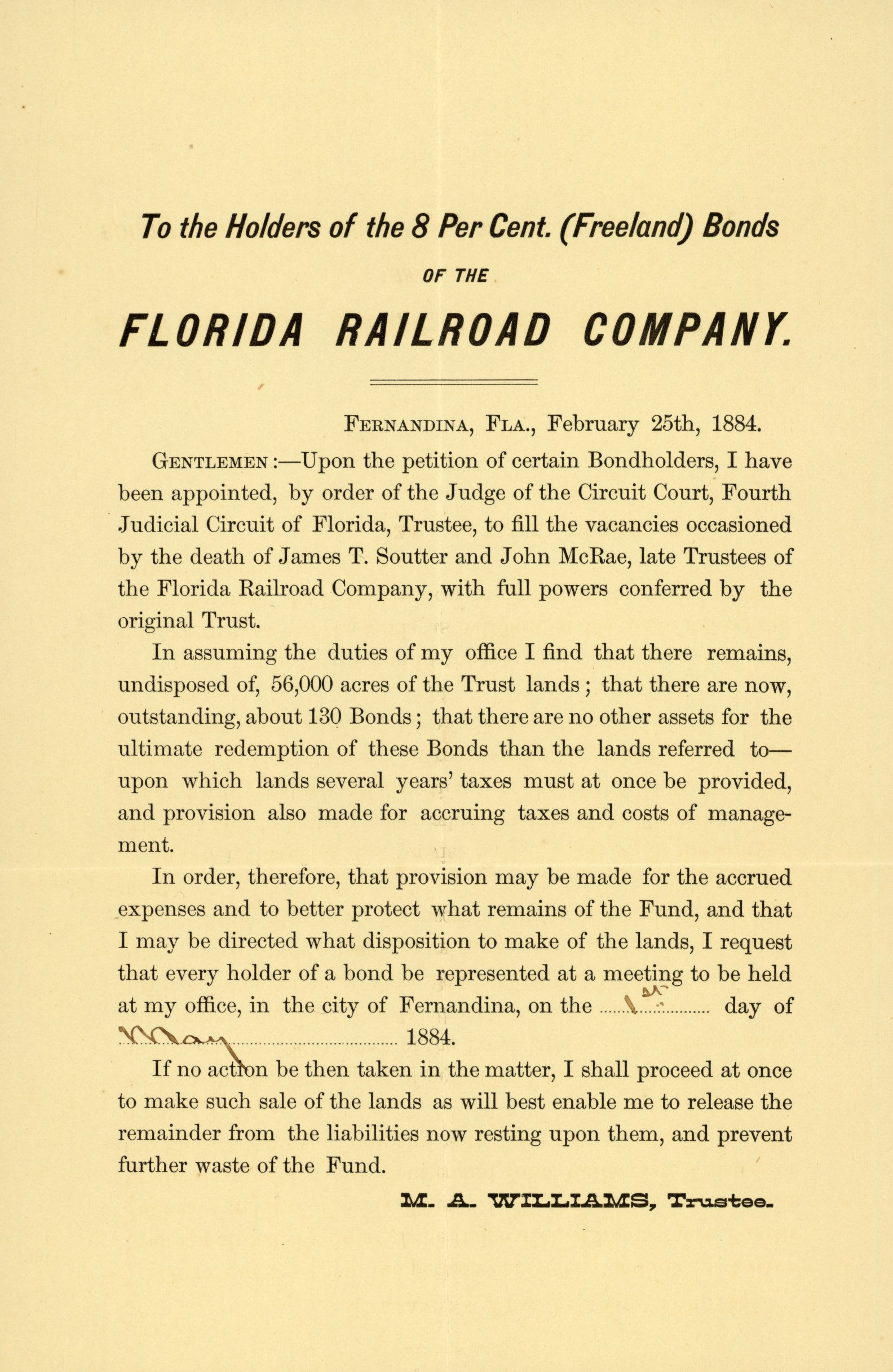 To the holder of the 8 per cent (Freeland) bonds of the Florida Railroad Company. 