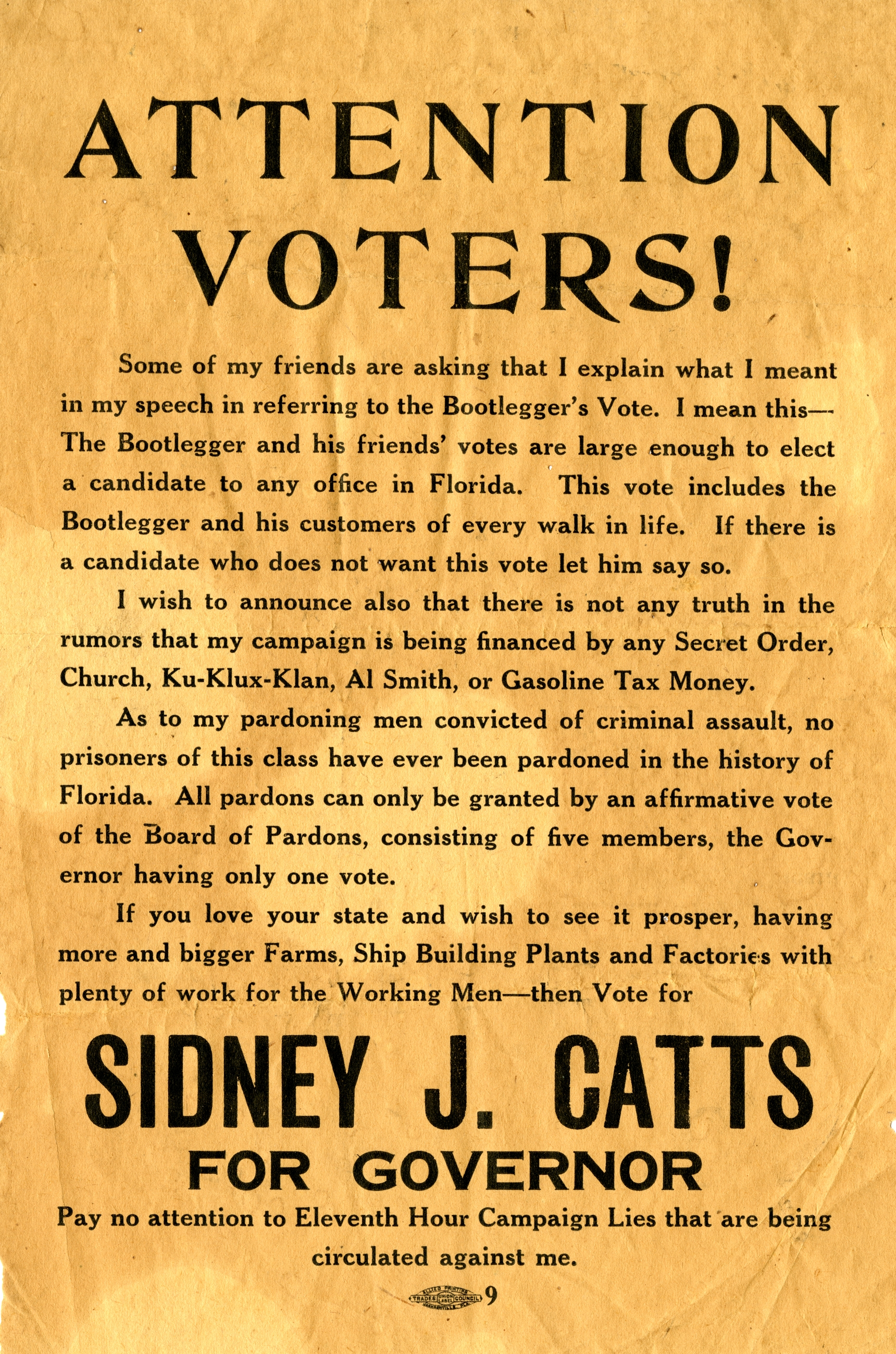 Attention voters! Sidney J. Catts for governor.