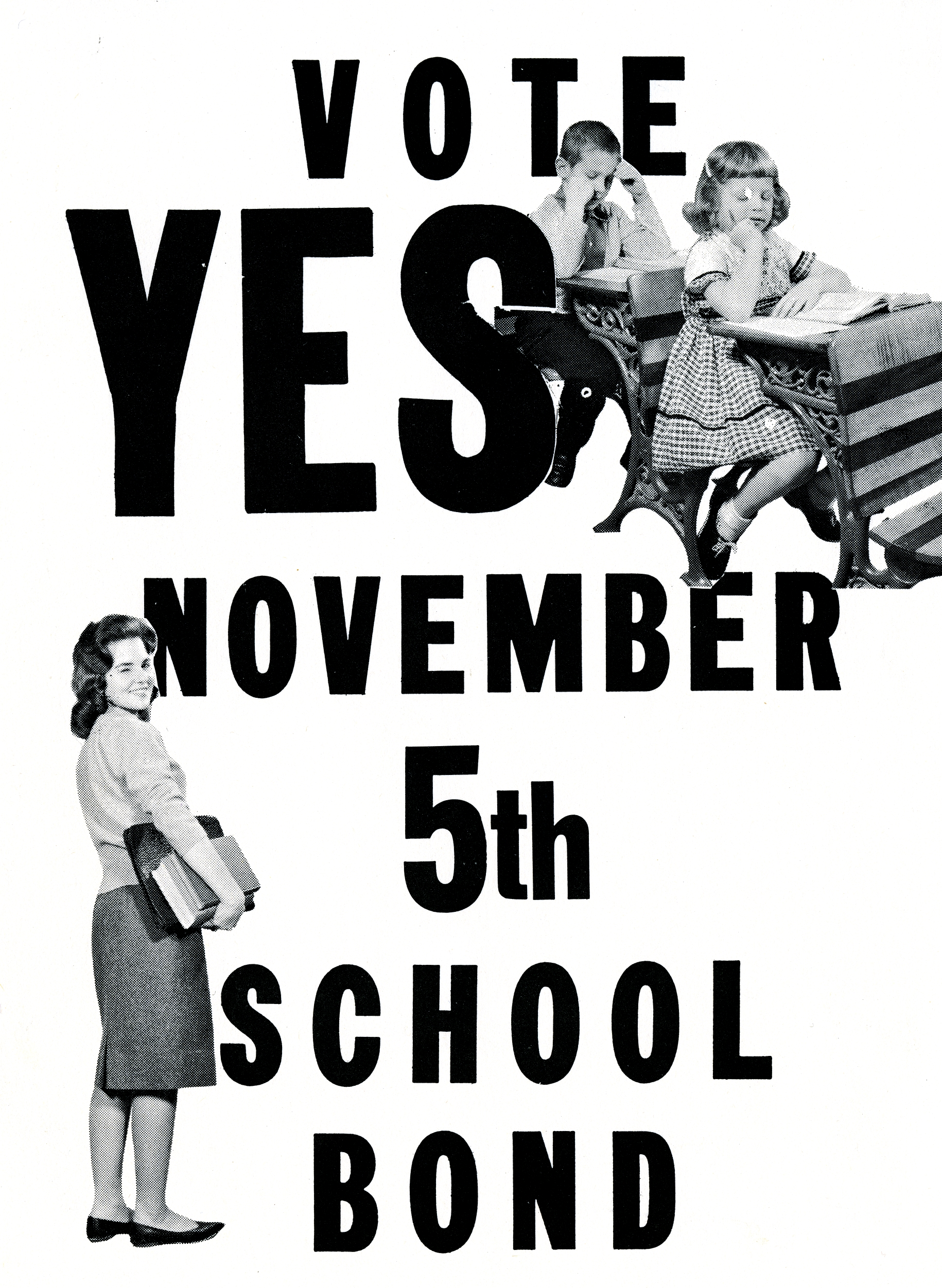 Vote YES November 5th, school bond.