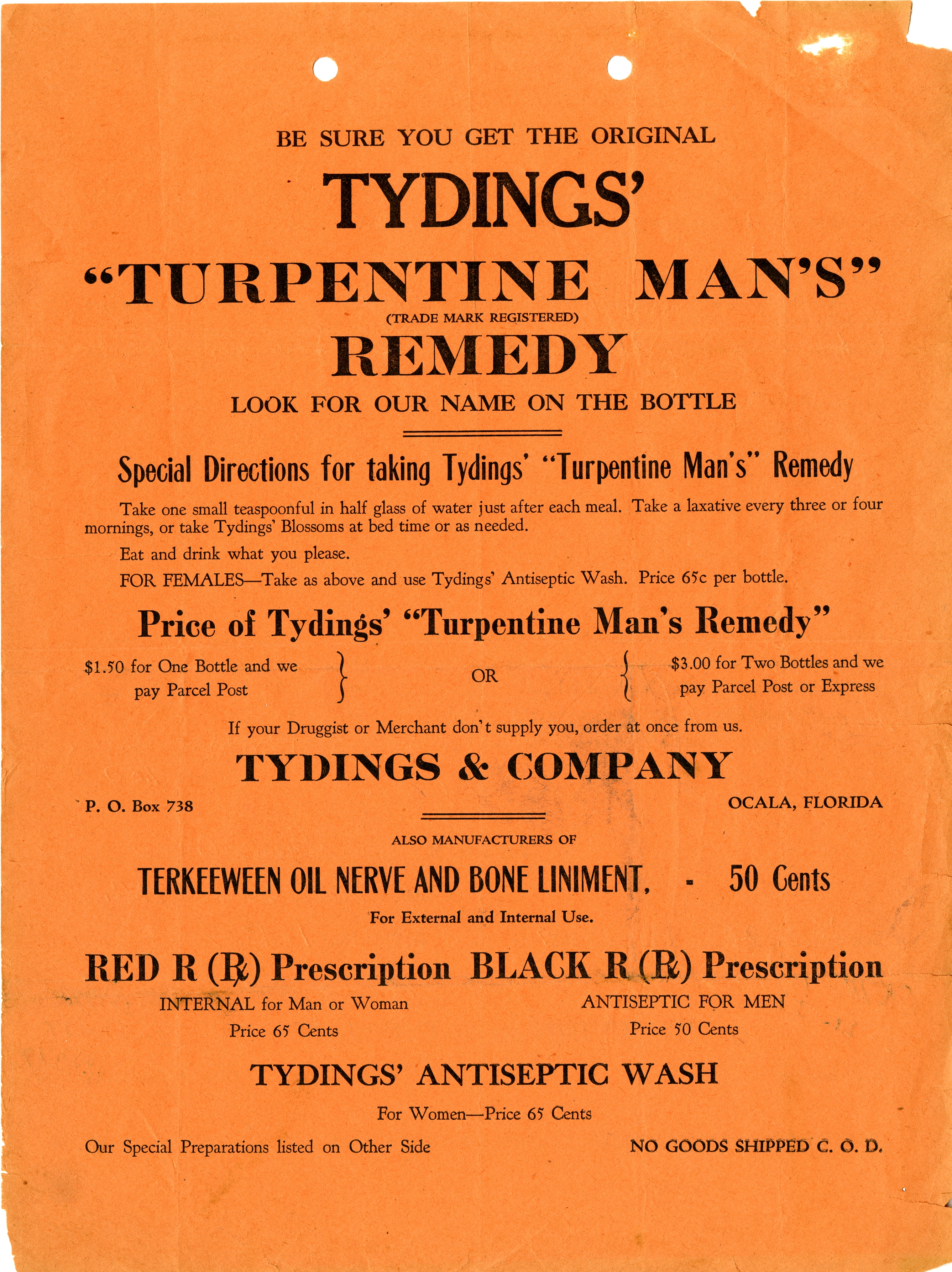 Be sure you get the original Tydings' 'Turpentine man's' remedy.