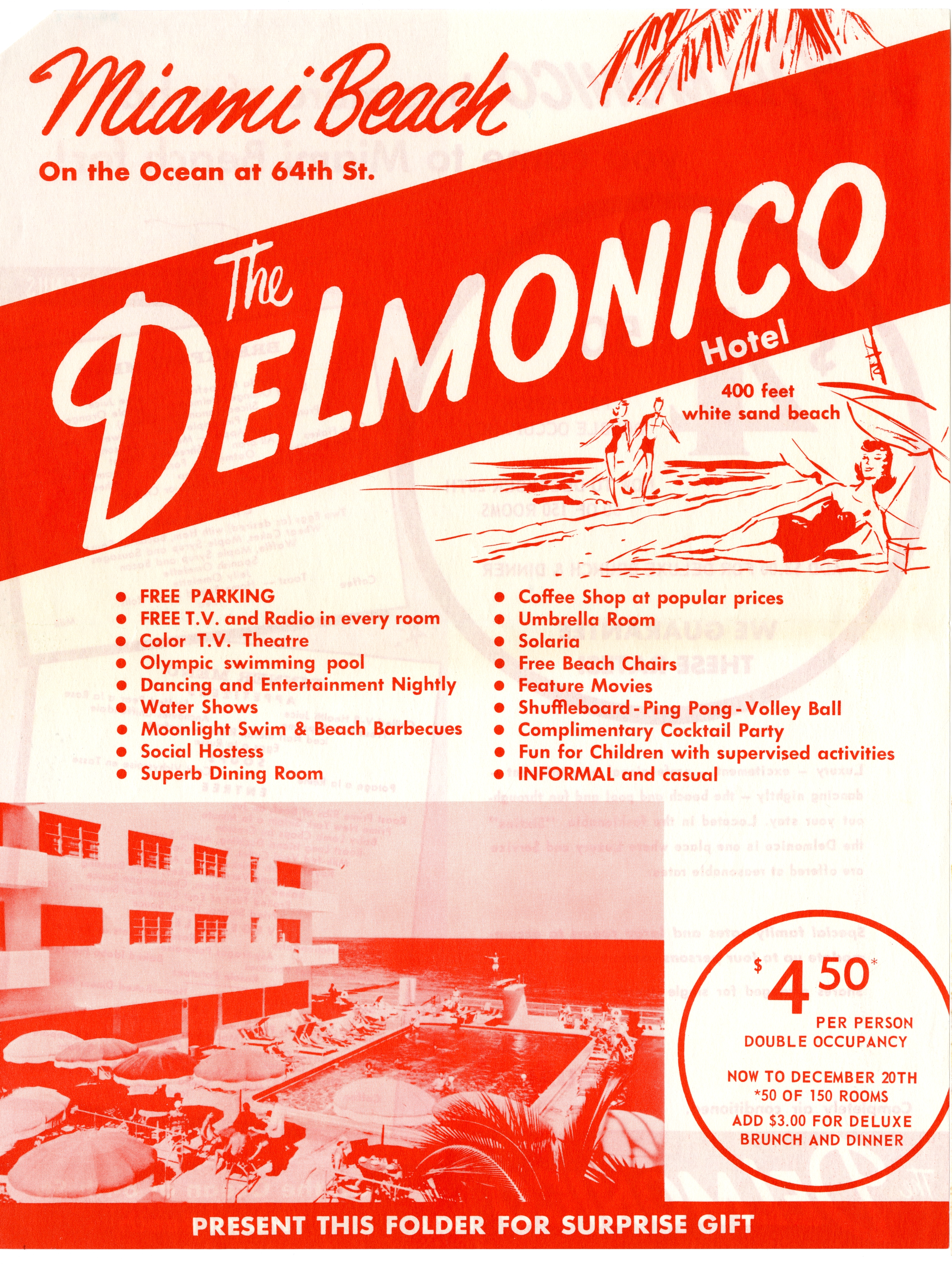 Delmonico Hotel, Miami Beach, Florida.